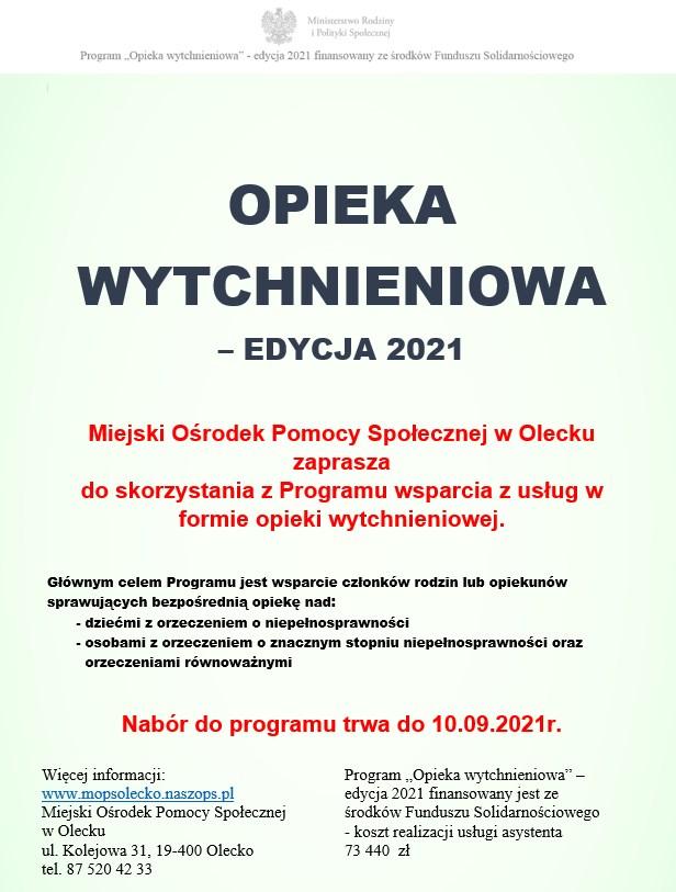 OPIEKA WYTCHNIENIOWA – EDYCJA 2021 Miejski Ośrodek Pomocy Społecznej w Olecku zaprasza do skorzystania z Programu wsparcia z usług w formie opieki wytchnieniowej.